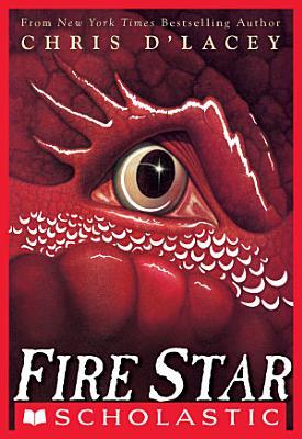 Fire Star  The Last Dragon Chronicles  3  PDF
