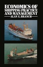 Economics of Shipping Practice and Management