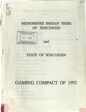 Menominee Indian Tribe of Wisconsin and State of Wisconsin Gaming Compact of 1992