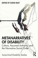 Metanarratives of Disability