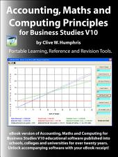 Accounting, Maths and Computing Principles for Business Studies: Volume 10
