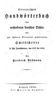 Literarisches Handw  rterbuch der verstorbenen deutschen Dichter und zur sch  nen Literatur geh  renden Schriftsteller  in acht Zeitabschnitten  von 1137 bis 1824 PDF