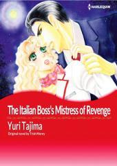 THE ITALIAN BOSS'S MISTRESS OF REVENGE: Harlequin Comics