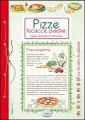 Pizze, focacce, piadine - Ricette di Casa