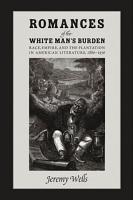Romances of the White Man s Burden PDF