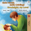 Goodnight  My Love   German English Bilingual Book for Kids  PDF