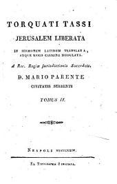 Torquati Tassi Jerusalem liberata in sermonem latinum translata, atque epico carmin e sic modulata a Rev. Regiae jurisdictionis Sacerdote D. Mario Parente civitatis Surrenti. Tomus 1. [-4.]: 2