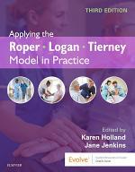 Applying the Roper-Logan-Tierney Model in Practice - E-Book