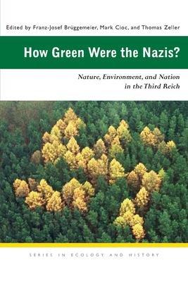 How Green Were the Nazis