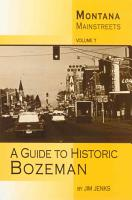 A Guide to Historic Bozeman PDF
