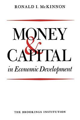 Money and Capital in Economic Development PDF