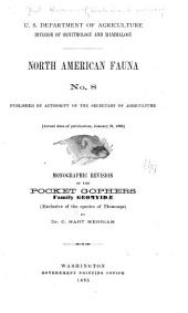 Monographic Revision of the Pocket Gophers: Family Geomyidæ (exclusive of the Species of Thomomys)