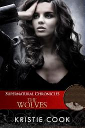 Supernatural Chronicles: The Wolves