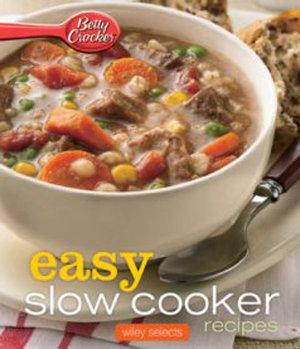 Betty Crocker  Easy Slow Cooker Recipes
