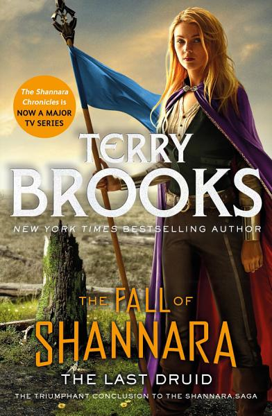 Download The Last Druid  Book Four of the Fall of Shannara Book