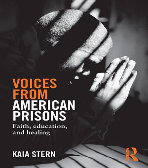 Voices from American Prisons