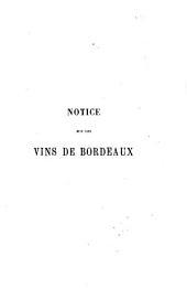 Notice sur les vins de Bordeaux: exposition collective des vins de la Gironde
