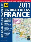 AA Big Road Atlas France 2011