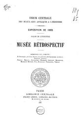 Catalogue des objets d'art et de curiosité exposés au Musée rétrospectif ouvert au Palais de l'industrie en 1865