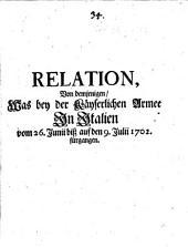 Relation, Von demjenigen, Was bey der Käyserlichen Armee In Italien vom 26. Junii biß auf den 9. Julii 1702. fürgangen