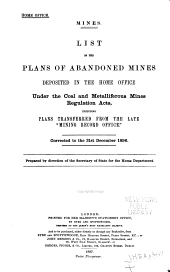 List of the Plans of Abandoned Mines Deposited in the Home Office Under the Coal & Metalliferous Mines Regulation Acts