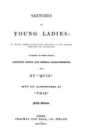 Sketches of young ladies, by 'Quiz'.
