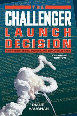 The Challenger Launch Decision