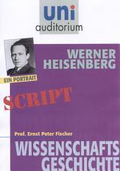 Werner Heisenberg: Wissenschaftsgeschichte