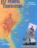 Fly Fishing the Tidewaters