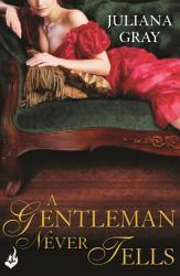 A Gentleman Never Tells Affairs By Moonlight Book 2 Book PDF