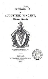 Memoir of Augustine Vincent, Windsor Herald