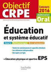 Objectif CRPE Éducation et système éducatif - 2016