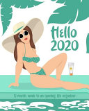 Download Hello 2020  12 Month  Week to an Opening  Life Organizer  Book