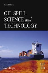 Oil Spill Science and Technology: Edition 2
