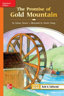 Reading Wonders Leveled Reader The Promise of Gold Mountain  Approaching Unit 2 Week 2 Grade 3 PDF