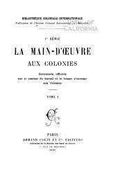 La main-d'oeuvre aux colonies, documents officiels