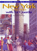 New York in the 1930s with La Guardia