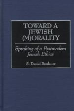 Toward a Jewish (m)orality