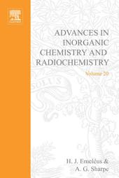 Advances in Inorganic Chemistry and Radiochemistry: Volume 20