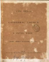 The Bells of the Cathedral Church of S. Peter, Exon