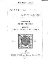 ... Essayes of Montaigne: Volume 2