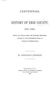 Centennial History of Erie County  New York PDF