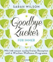 Goodbye Zucker     f  r immer PDF
