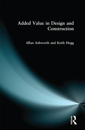 Added Value in Design and Construction PDF