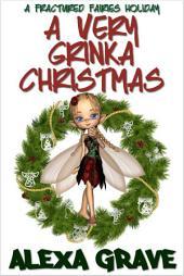 A Very Grinka Christmas (Fractured Fairies, 3)