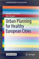 Urban Planning for Healthy European Cities PDF