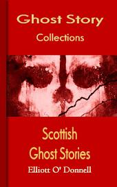 Scottish Ghost Stories: Ghost Story Collections