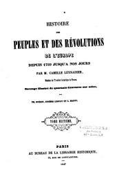 Histoire des peuples et des révolutions de l'Europe depuis 1789 jusqu'à nos jours