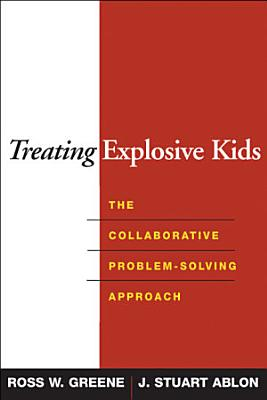 Treating Explosive Kids PDF