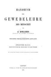 Handbuch der Gewebelehre des Menschen: Bd. Nervensystem des Menschen und der Thiere